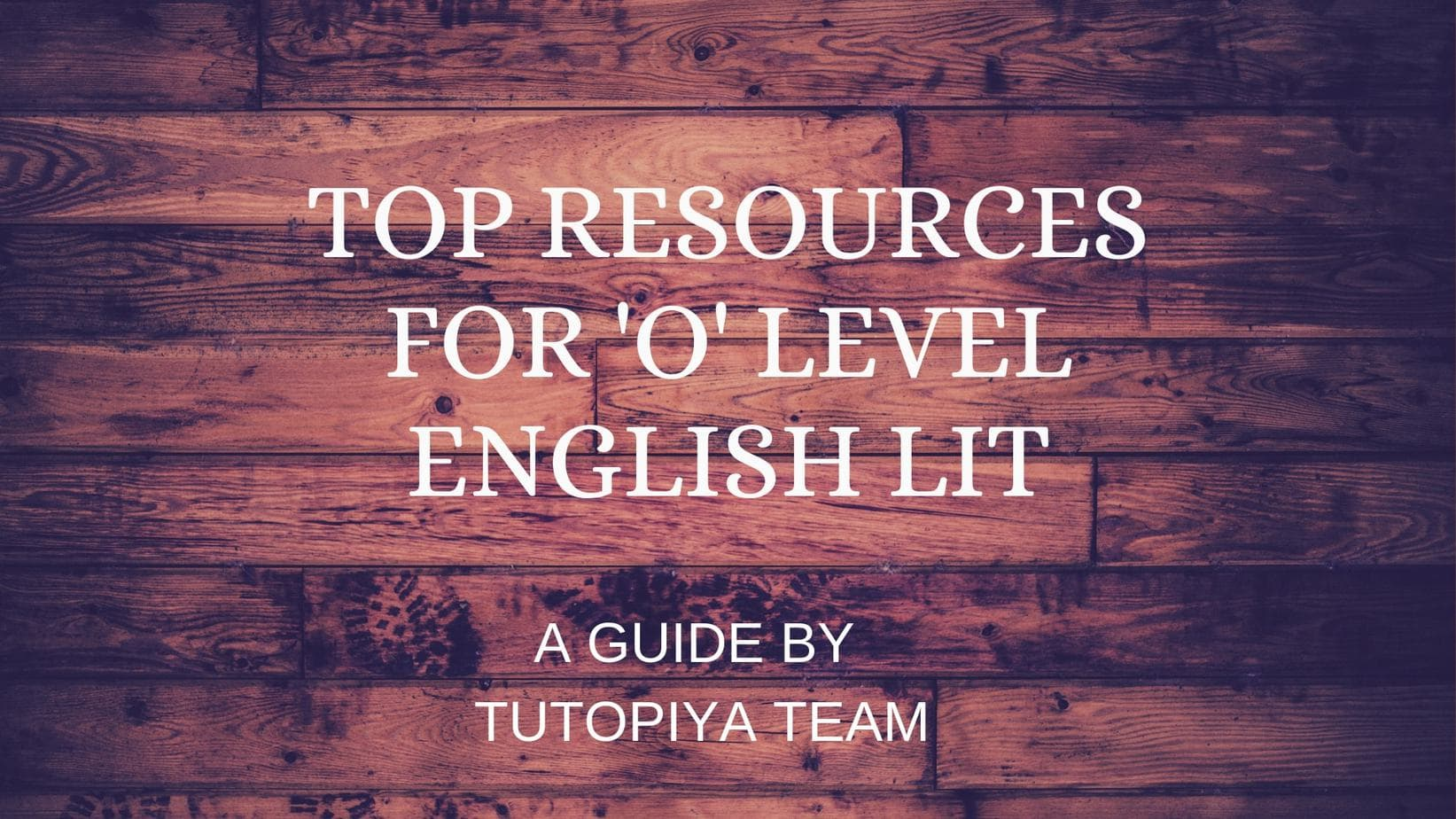 Top Resources for O Level English Literature