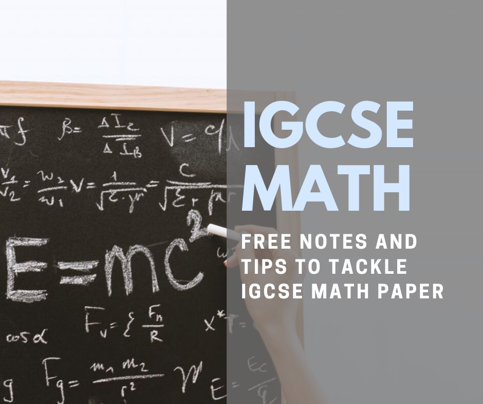 IGCSE Maths: FREE Notes And Exam Papers 2019