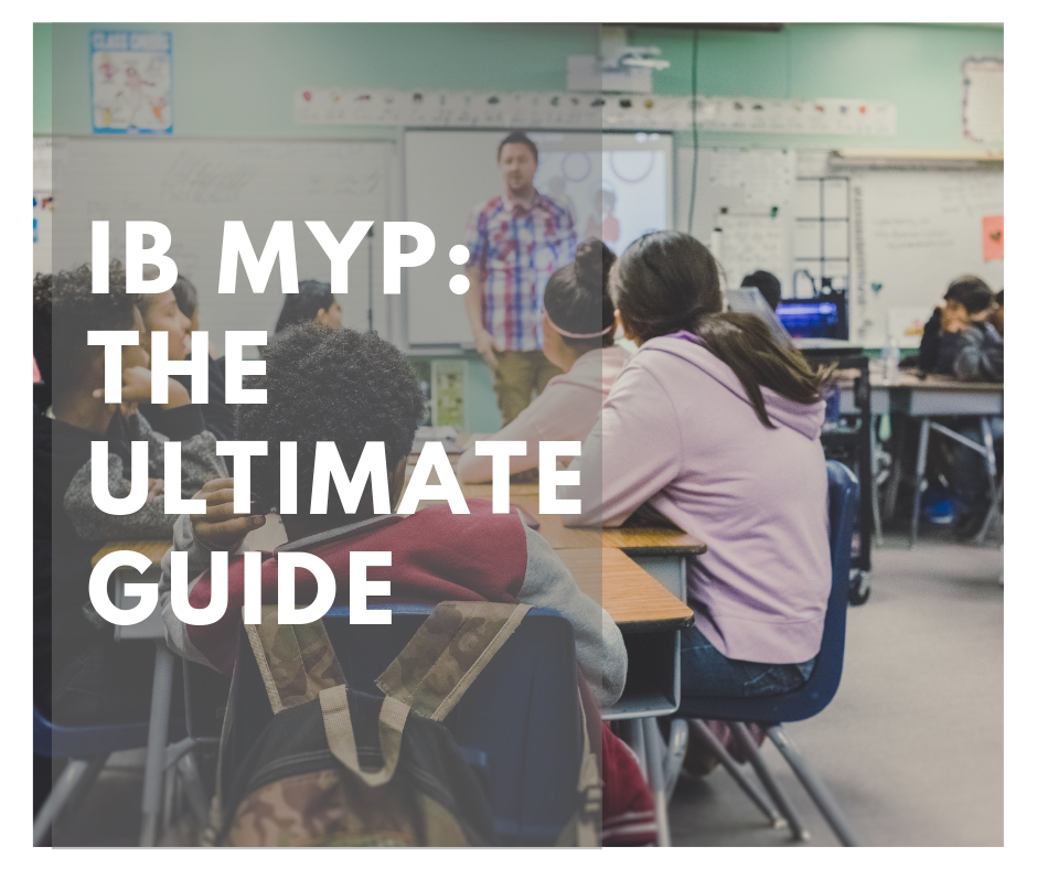 ib-myp-the-ultimate-guide