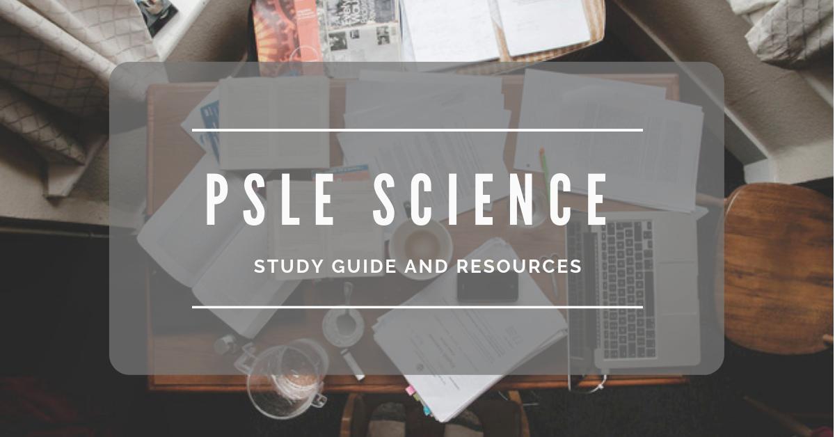 psle-science-study-guide-tutopiya
