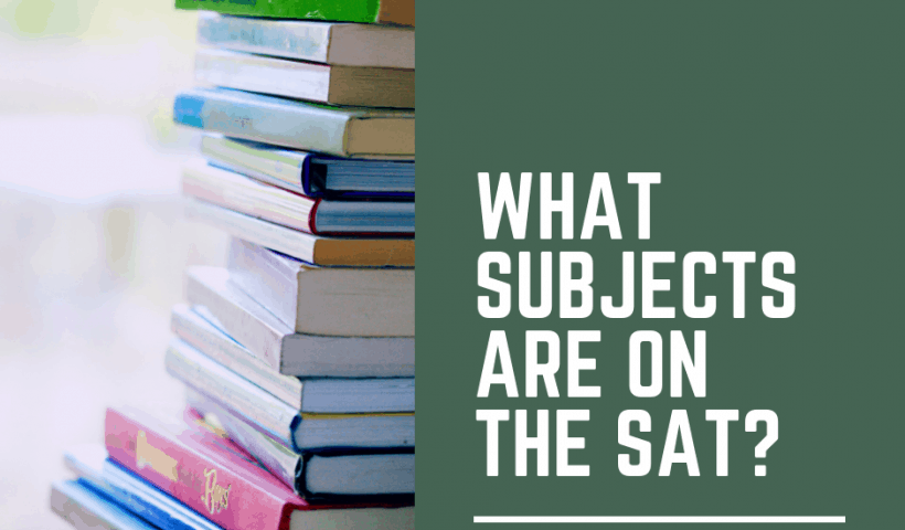 what-subjects-are-on-the-sat-tutopiya